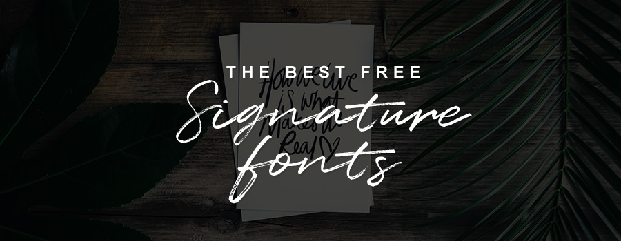 A list of 20 best free signature script fonts with free download