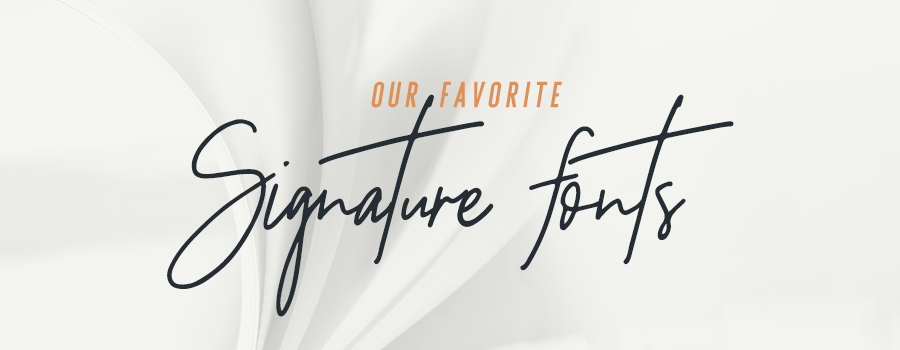 A list of free and premium signature style fonts for logos and branding