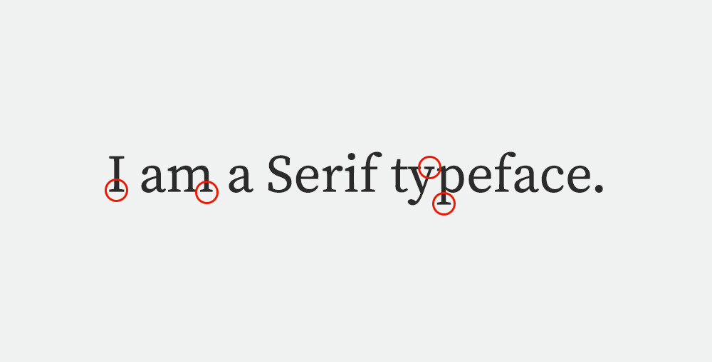 Visual example of a Serif typeface.