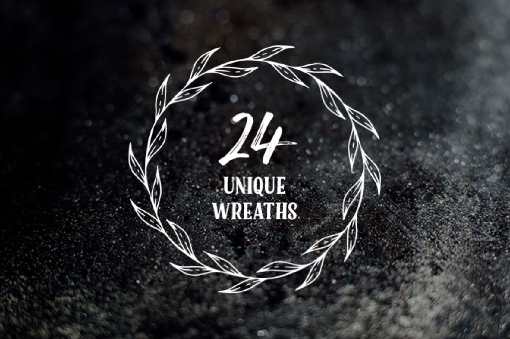 24 unique wreath graphics.